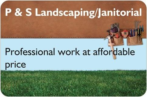 P & S Landscaping and Janitorial