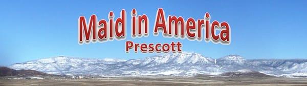 Maid in America Prescott
