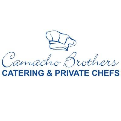 Camacho Bros Catering and Private Chefs