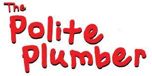 Polite Plumber