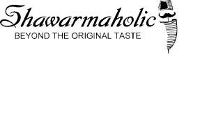 Shawarmaholic