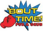 Bout Time Pub And Grub