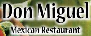 DON MIGUEL MEXICAN RESTAURANT*