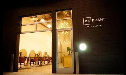 Reframe Hair Gallery