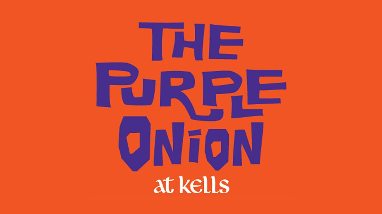 The Purple Onion at Kells Irish Bar