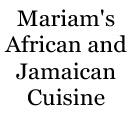 Mariam's African and Jamaican Cuisine