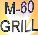 M-60 Grill