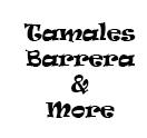 Tamales Barrera & More