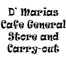 D' Marias Cafe & General Store