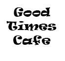 Good Times Cafe