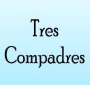 Tres Compadres