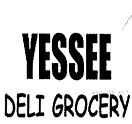 Yessee Deli Grocery