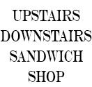 Upstairs Downstairs Sandwich Shop