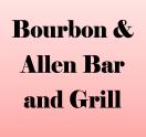 Bourbon Allen Bar & Grill