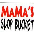 Mama's Slop Bucket