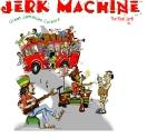 Jerk Machine Lauderhill