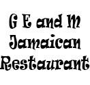 G E and M Jamaican Restaurant