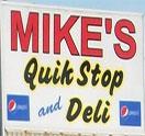 Mike's Quik Stop & Deli