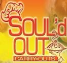 Soul'd Out Carry Outs