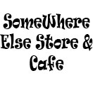 SomeWhere Else Store & Cafe