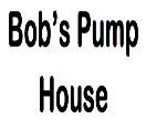 Bob's Pump House