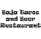 Baja Tacos and Beer Restaurant