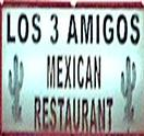 Los 3 Amigos Mexican Restaurant