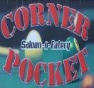 The Corner Pocket Saloon -N- Eatery