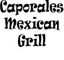 Caporales Mexican Grill