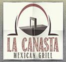 La Canasta Mexican Grill