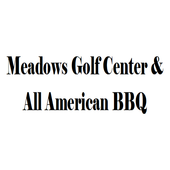 Meadows Golf Center & All American BBQ
