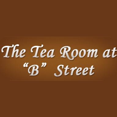 """The Tea Room at """"B"""" Street"""