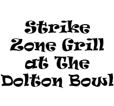 Strike Zone Grill at The Dolton Bowl