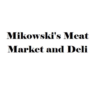 Mikowski's Meat Market and Deli