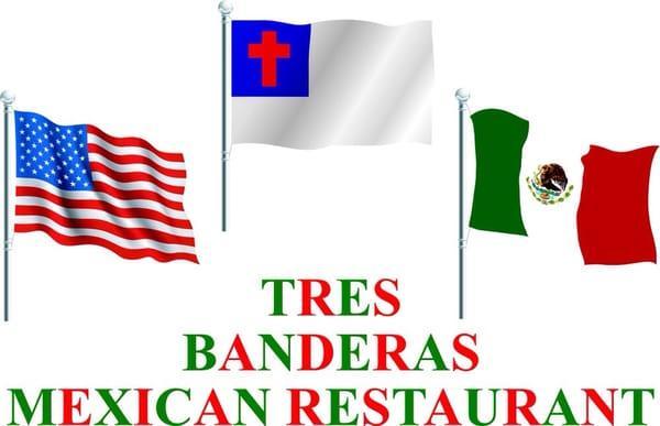 Tres Banderas Mexican Restaurant