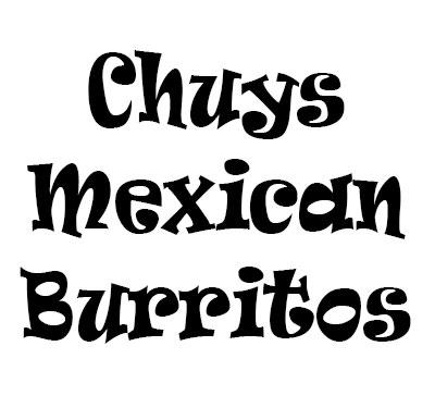 Chuys Mexican Burritos