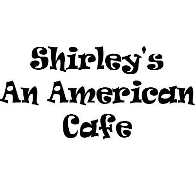 Shirley's an American Cafe'