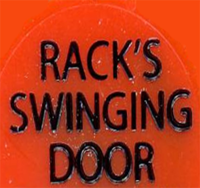 Rack's Swinging Door