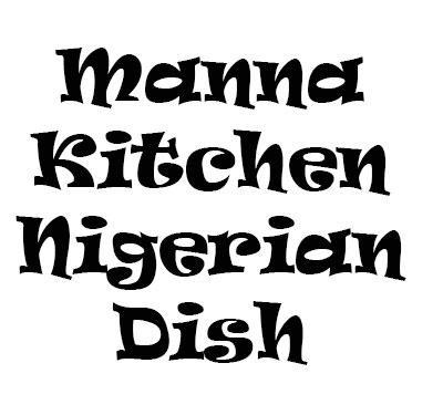 Manna Kitchen Nigerian Dish