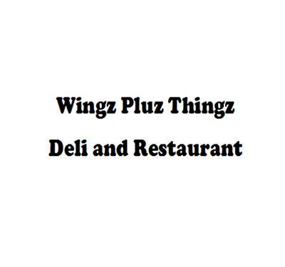 Wingz Pluz Thingz Deli & Restaurant