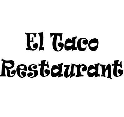 El Taco Restaurant