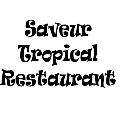 Saveur Tropical Restaurant