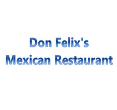 Don Felix's Mexican Restaurant