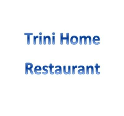 Trini Home Restaurant