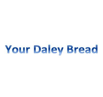 Your Daley Bread