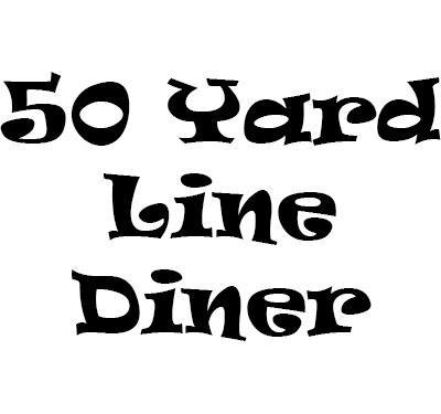 50 Yard Line Diner