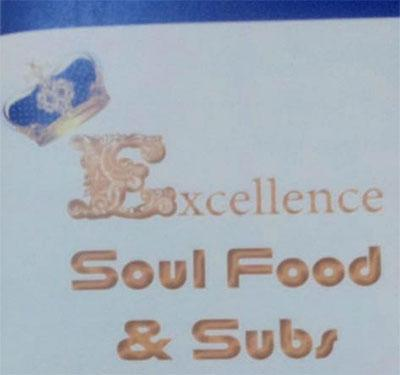 Excellence Soul Food & Subs