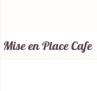 Mise en Place Cafe