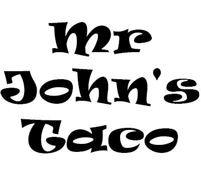 Mr John's Taco