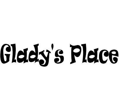 Glady's Place